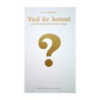 Vad är konst och 100 andra jätteviktiga frågor av Ernst Billgren