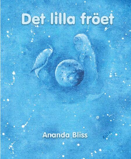 """Bok """"Det lilla fröet"""" av Ananda Bliss"""
